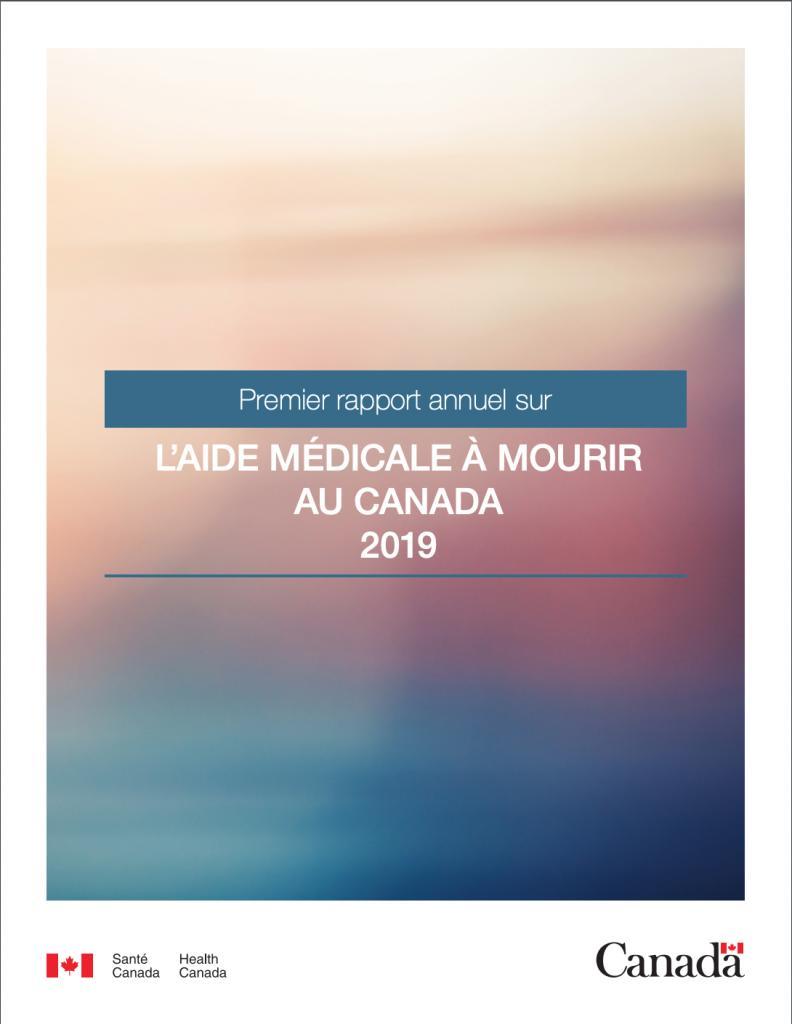 Santé Canada : Premier rapport annuel sur l'aide médicale à mourir au Canada (2019)