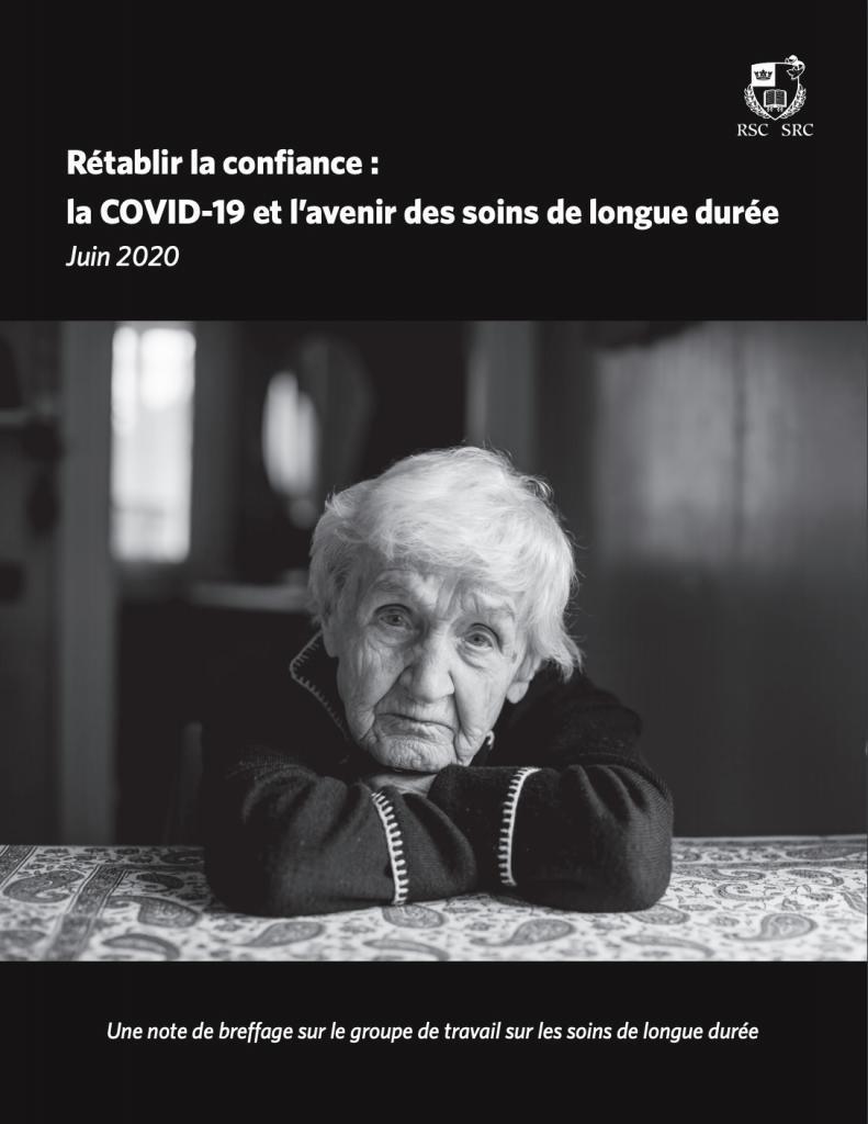 La Société royale du Canada: Rétablir la confiance: la COVID-19 et l'avenir des soins de longue durée